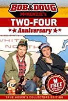 Image of Bob & Doug McKenzie's Two-Four Anniversary