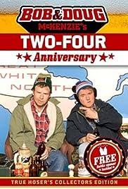 Bob & Doug McKenzie's Two-Four Anniversary Poster