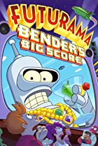 Image of Futurama: Bender's Big Score