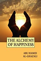 Al-Ghazali: The Alchemist of Happiness (2004) Poster