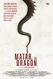 To Kill The Dragon poster