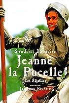 Image of Jeanne la Pucelle I - Les batailles
