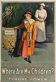 Where Are My Children?(1916) Poster - Movie Forum, Cast, Reviews
