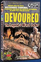 Image of Devoured: The Legend of Alferd Packer