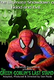 The Green Goblin's Last Stand Poster