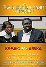 Koming from Afrika