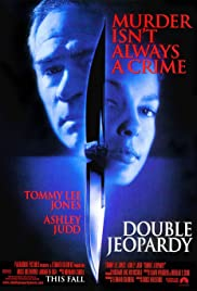 Double Jeopardy (1999) Poster - Movie Forum, Cast, Reviews