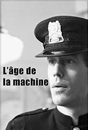 L'âge de la machine Poster