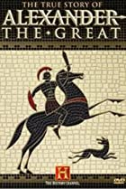 Image of The True Story of Alexander the Great