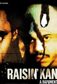 Raisin' Kane: A Rapumentary Poster