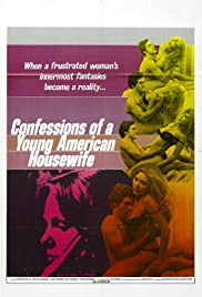 Confessions of a Young American Housewife(1974) Poster - Movie Forum, Cast, Reviews