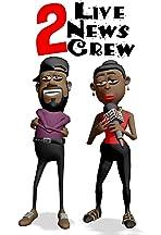 2 Live News Crew
