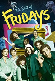 Fridays Poster - TV Show Forum, Cast, Reviews