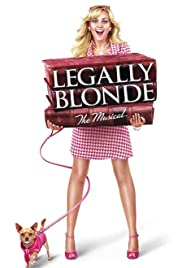 Legally Blonde: The Musical (2007) Poster - Movie Forum, Cast, Reviews