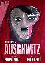 Three Days In Auschwitz(2016)