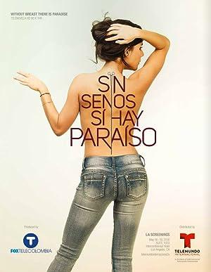 Poster Sin Senos Sí Hay Paraíso