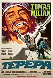 Tepepa(1969) Poster - Movie Forum, Cast, Reviews