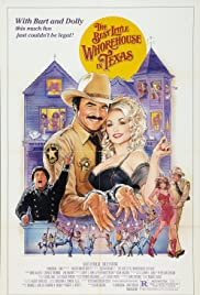 The Best Little Whorehouse in Texas (1982) Poster - Movie Forum, Cast, Reviews