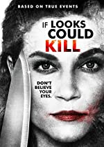 If Looks Could Kill(2016)