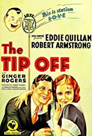 The Tip-Off (1931) Poster - Movie Forum, Cast, Reviews
