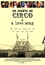 Un Cuento de Circo & A Love Song