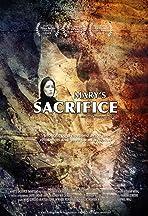 Mary's Sacrifice Aka Marium