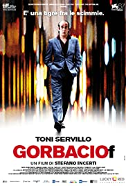 Gorbaciof (2010) Poster - Movie Forum, Cast, Reviews