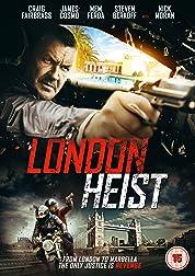 London Heist (2017)