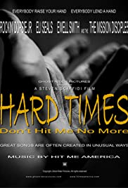 Hard Times Don't Hit Me No More Poster