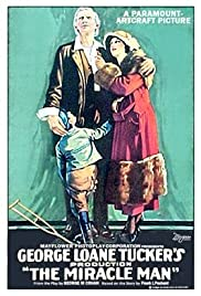 The Miracle Man (1919) Poster - Movie Forum, Cast, Reviews
