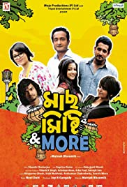 Maach Mishti & More (2013) Poster - Movie Forum, Cast, Reviews