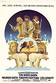 The White Dawn (1974) Poster - Movie Forum, Cast, Reviews
