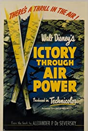 Victory Through Air Power (1943) Poster - Movie Forum, Cast, Reviews