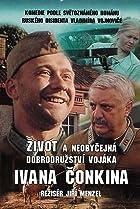 Image of Zivot a neobycejna dobrodruzstvi vojaka Ivana Conkina
