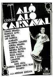 Alô Alô Carnaval Poster