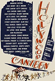 Hollywood Canteen (1944) Poster - Movie Forum, Cast, Reviews