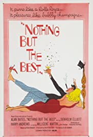 Nothing But the Best (1964) Poster - Movie Forum, Cast, Reviews
