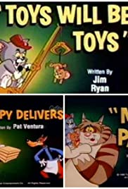 Toys Will Be Toys/Droopy Delivers/My Pal Poster