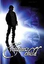 Evolution's Child