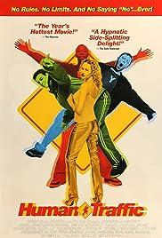 Human Traffic(1999) Poster - Movie Forum, Cast, Reviews