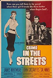 Crime in the Streets (1956) Poster - Movie Forum, Cast, Reviews