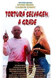 Tortura Selvagem - A Grade Poster