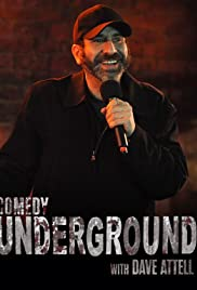 Comedy Underground with Dave Attell Poster - TV Show Forum, Cast, Reviews