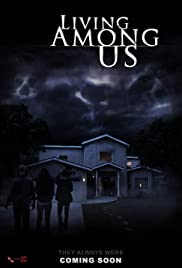 Living Among Us (2018) Poster - Movie Forum, Cast, Reviews