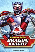 Image of Kamen Rider: Dragon Knight