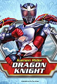 Kamen Rider: Dragon Knight Poster - TV Show Forum, Cast, Reviews