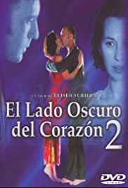 El lado oscuro del corazón 2 (2001) Poster - Movie Forum, Cast, Reviews