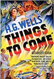 Things to Come(1936) Poster - Movie Forum, Cast, Reviews