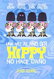 Una vez al año ser hippy no hace daño Poster