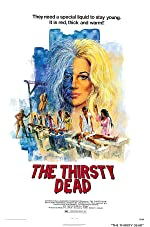 The Thirsty Dead(1974)